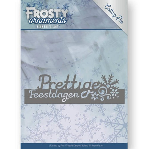 Jeanine`s Art Stans - Frosty Ornaments - text prettige feestdagen