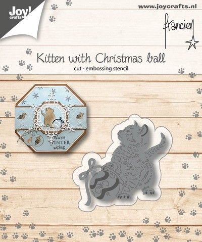 Joy Stencil - Franciens Katten - kitten with christmas ball