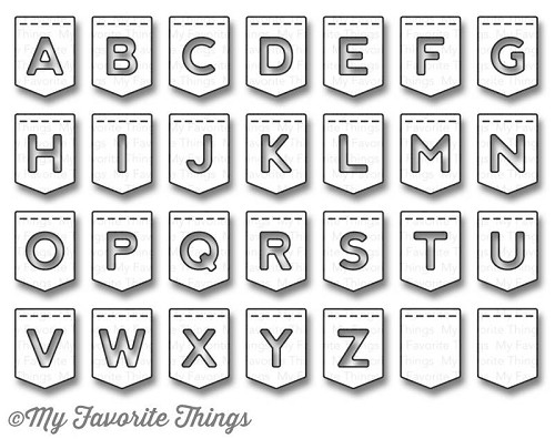 My Favorite Things (Die-Namics) Stans - stitched banner alphabet
