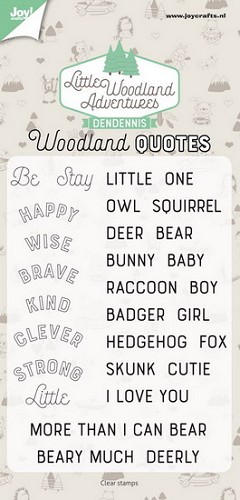 Joy Clearstamps - DenDennis Little Woodland Adventures - woodland quotes