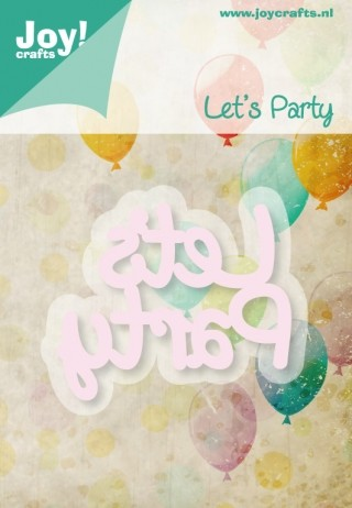 Joy Stencil - Let`s Party - tekst